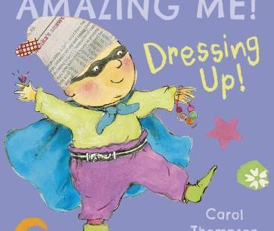 Amazing Me! Dressing Up!