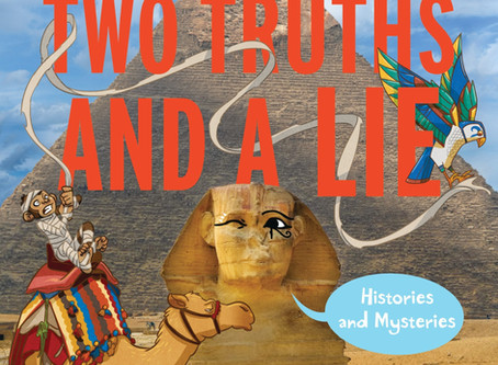 Truths and a Lie:  Histories and Mysteries