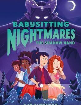 Babysitting Nightmares: Shadow Hand
