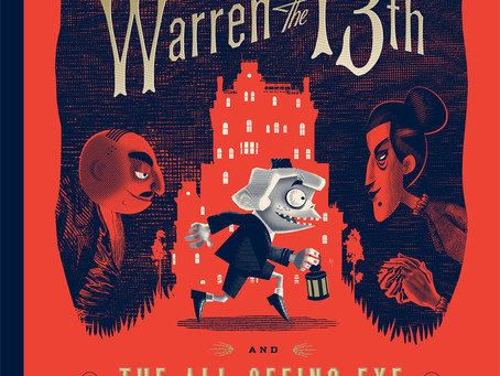 Warren the 13th and the All-Seeing Eye: