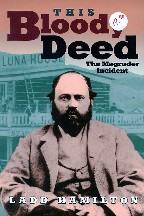 This Bloody Deed: The Magruder Incident
