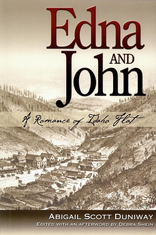 Edna and John: A Romance of Idaho Flat