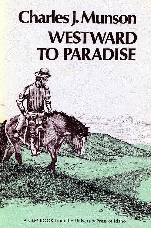 Westward to Paradise