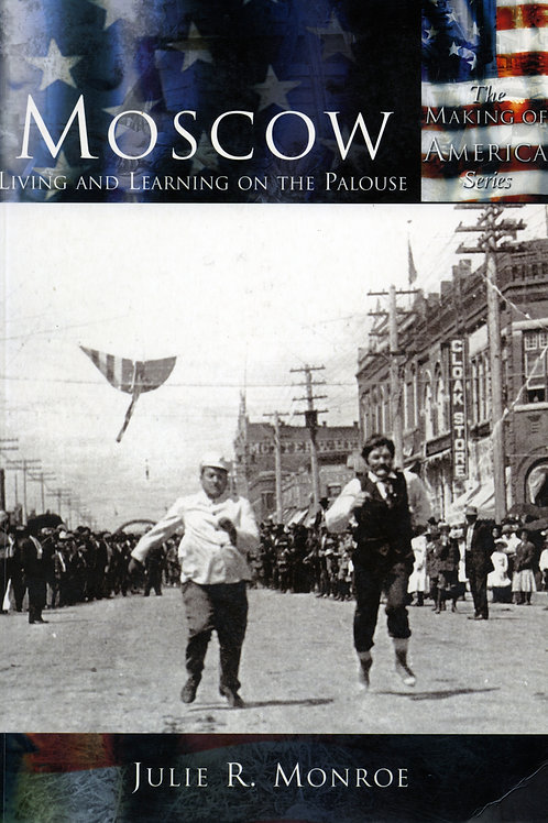 Moscow: Living and Learning on the Palouse