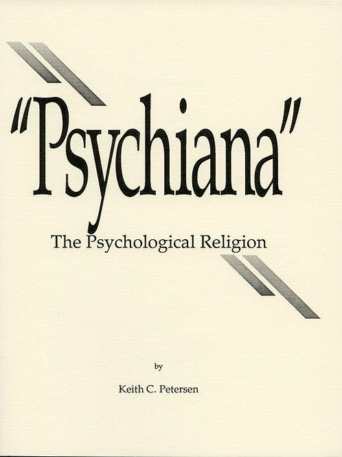 Psychiana: The Psychological Religion