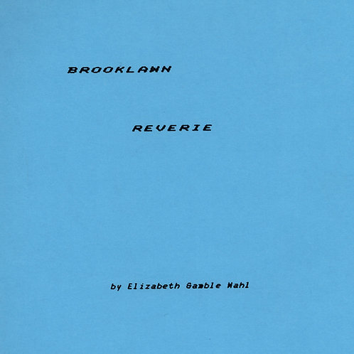 Brooklawn Reverie