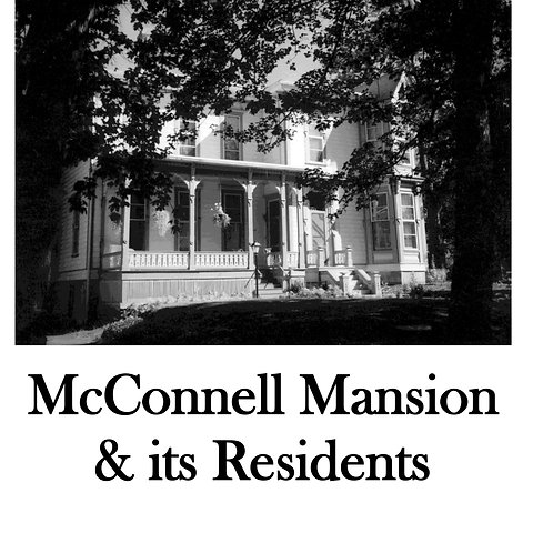 McConnell Mansion & its Residents
