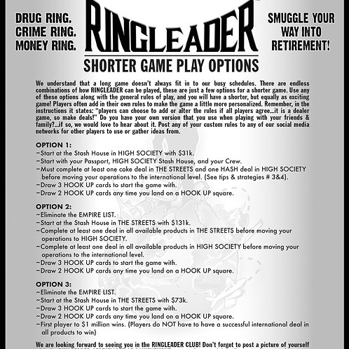 Ringleader Shorter Game Play Options!