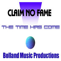 Claim No Fame-The Time Has Come 1400x140