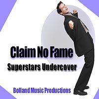 Claim No Fame-Superstars Undercover 1400