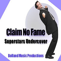 Claim No Fame-Superstars Undercover 1400