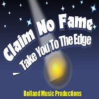 Claim No Fame-Take You To The Edge 1400x