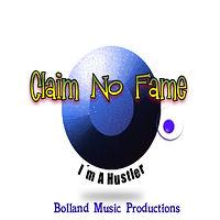 Claim No Fame-I´m A Hustler 1400x1400.jp