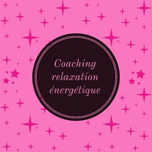Coaching Relaxation énergétique