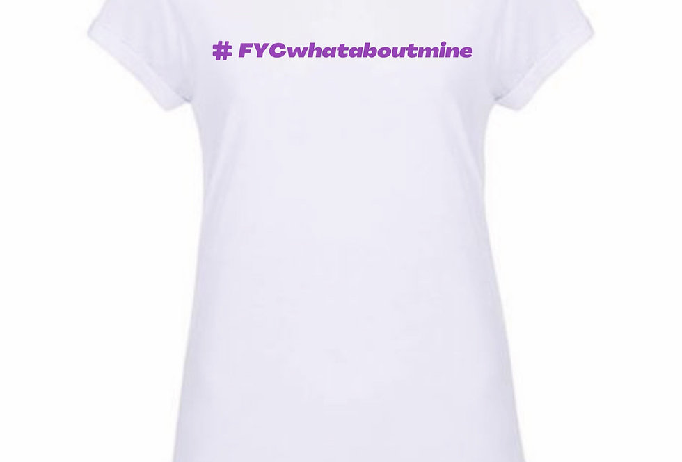 #FYCwhataboutmine- Ex Shoulder Tee