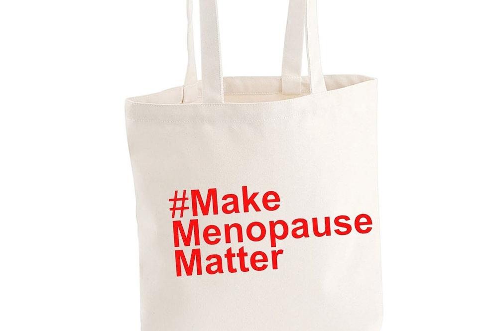 #makemenopausematter Organic Tote Bag