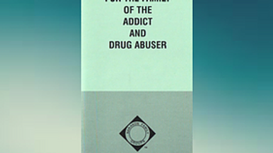 A guide for the Family of the Addict and Drug Abuser