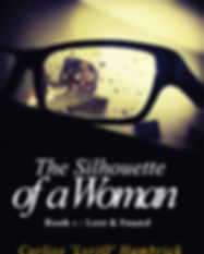 The Silhouette of a Woman _ Book 1