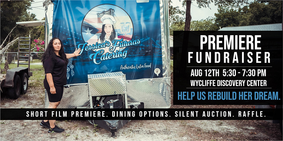 Premiere Fundraiser for JESSICA FRITURAS CATERING