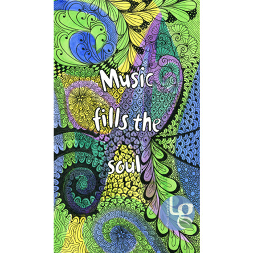 Music Fills the Soul — 6 x 10 Print
