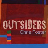 Chris Foster Outsiders 2008 English folk album CD cover design
