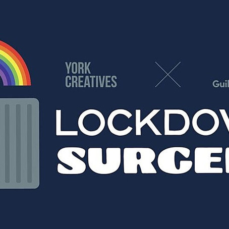 "York Creative Sector Unites for ""Lockdown Surgery"" to succeed in our post-lockdown world."