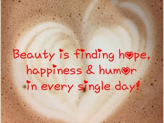 Hope, Happiness & Humor