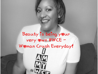 Be Your #WCEWoman Crush Every Day