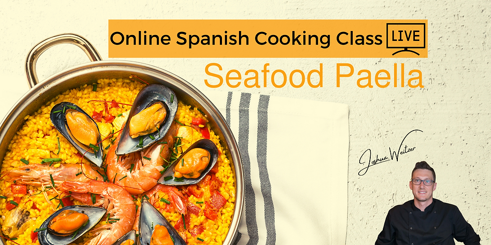 Spanish Seafood Paella - Online Cooking Class