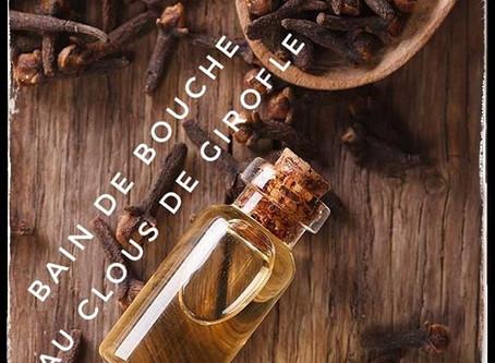 Bain de bouche au clous de Girofle et Huile essentielle de Tea-Tree.