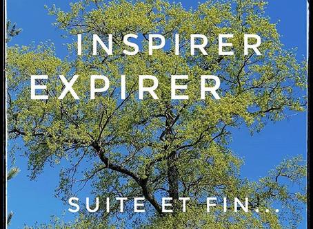 Inspirer... Respirer... Suite et fin 😊
