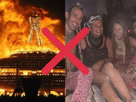 Why REAL MEN Should NEVER go to Burning Man