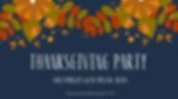 Thanksgiving Party!.jpg