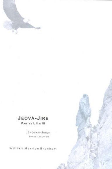 Livro - Mensagens Jeová-Jire I, II e III 64-0402, 03, 04 - Branham