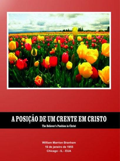 Livro - Mensagem A Posição de um Crente em Cristo 55-0116 -  Branham