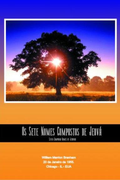 Livro - Mensagem Os Sete Nomes Compostos de Jeová 55-0120 -  Branham