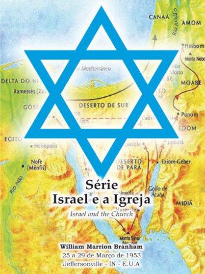 Livro - Série Israel e A Igreja por William Marrion Branham