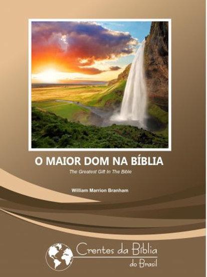 Livro - O Maior Dom Na Bíblia 57-0811 - William Branham