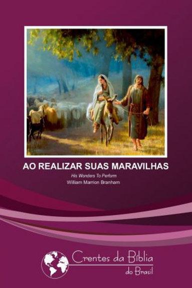 Livro - Ao Realizar Suas Maravilhas 58-0112 - Branham