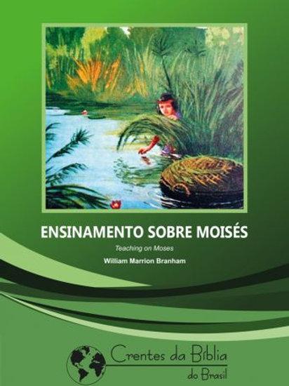 Livro - Mensagem Ensinamentos Sobre Moisés 56-0513  - Branham