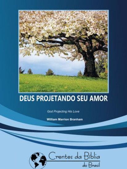 Livro - Mensagem Deus Projetando Seu Amor 57-0806 - Branham