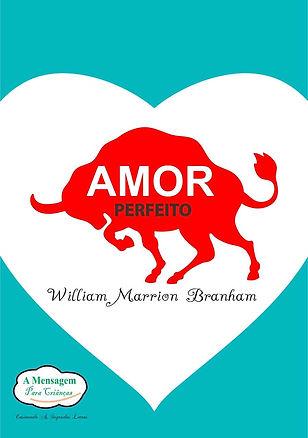 Livro-Amor-Perfeito-Branham-livrariaamen