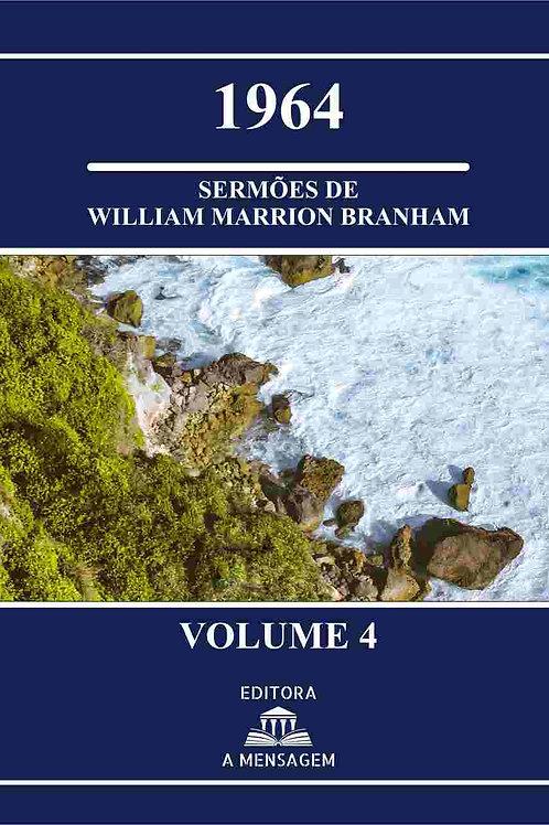 Livro Vol 4 - Série 1964 Sermões de William Marrion Branham