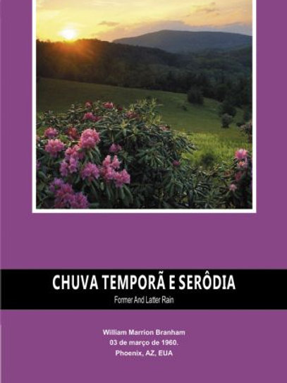 Livro - Mensagem Chuva Temporã e Serôdia 60-0303 - Branham
