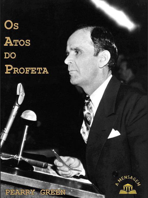 Livro Os Atos do Profeta - Pearry Green
