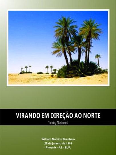 Livro - Mensagem Virando em Direção ao Norte 61-0129  - Branham