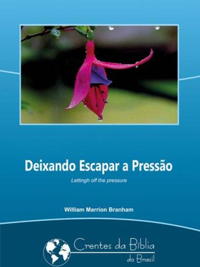 Livro - Mensagem Deixando Escapar a Pressão 62-0609 -  Branham