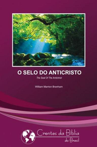 Livro - Mensagem O Selo do Anticristo - 55-0311 - Branham