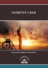 mensagem_Somente_Crer_livrariaamensagem.