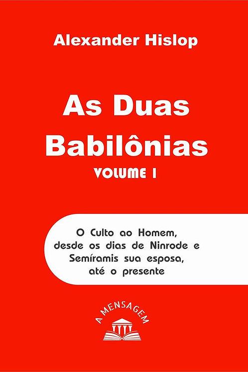 Livro - As Duas Babilônias - Volume Um por Alexander Hislop
